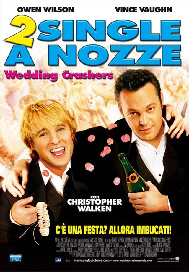 2 single a nozze - Wedding Crashers