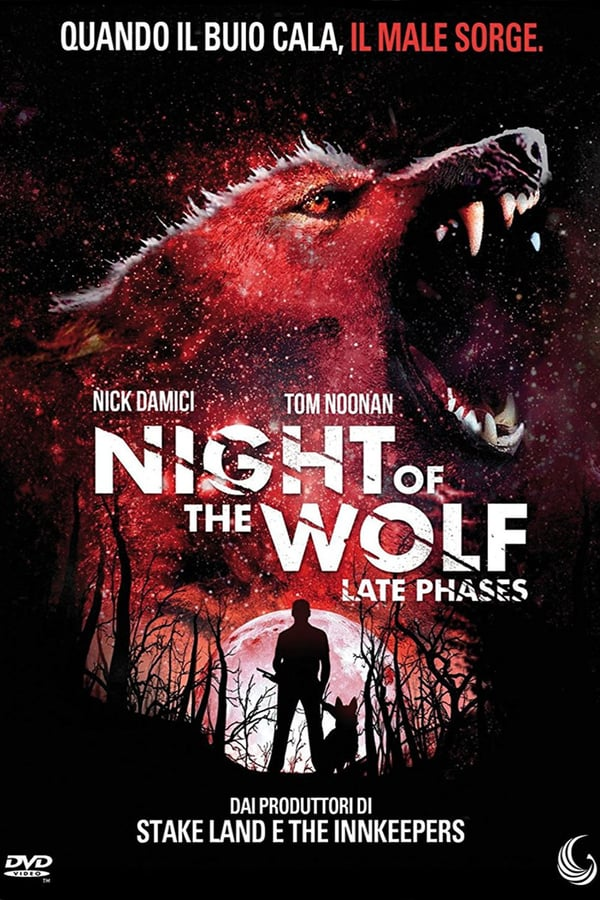 Night of the Wolf: Late Phases