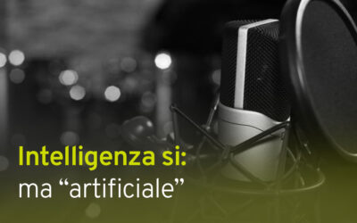 "INTELLIGENZA SÌ: MA ""ARTIFICIALE"""